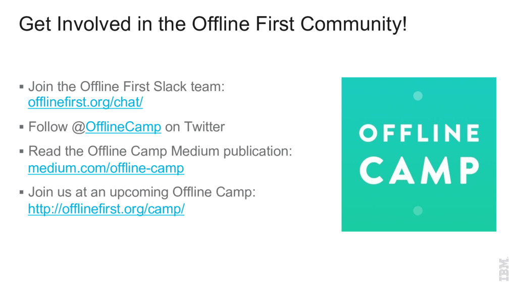 Get Involved in the Offline First Community! §...
