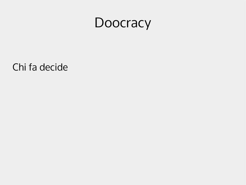 Doocracy Chi fa decide
