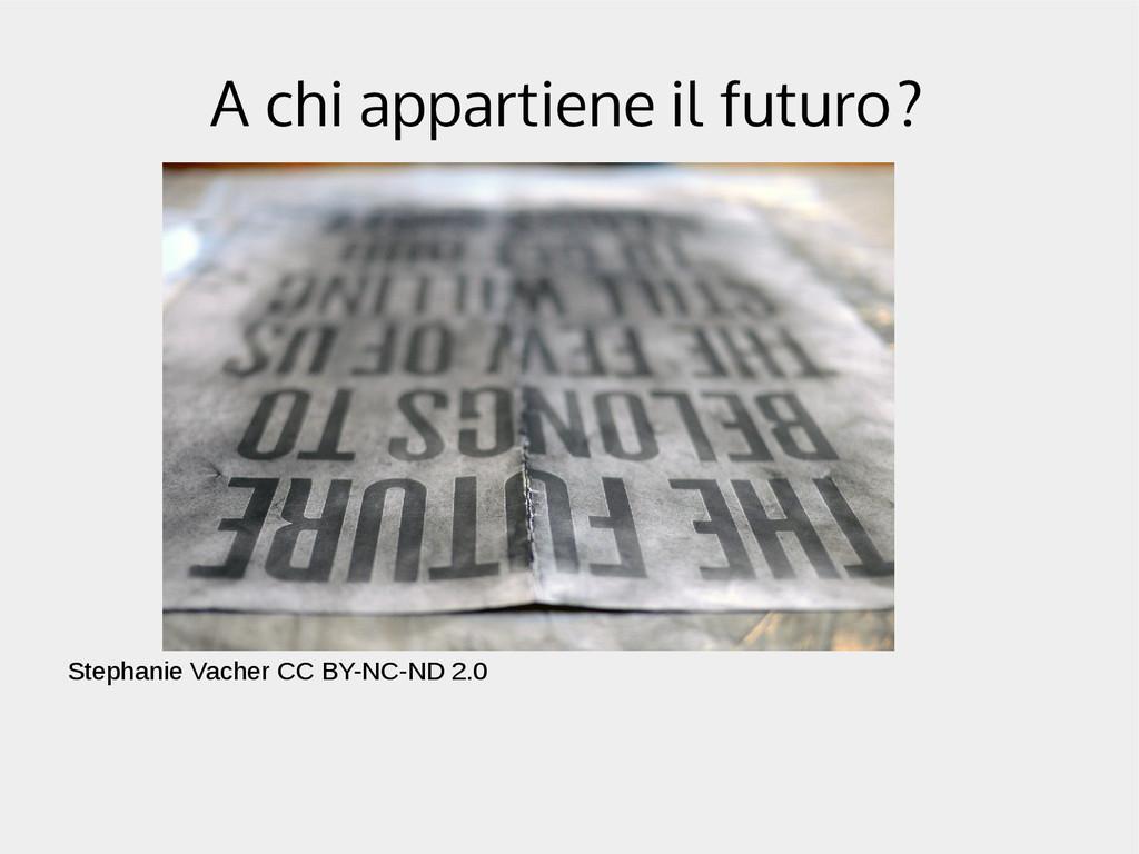 A chi appartiene il futuro? Stephanie Vacher CC...
