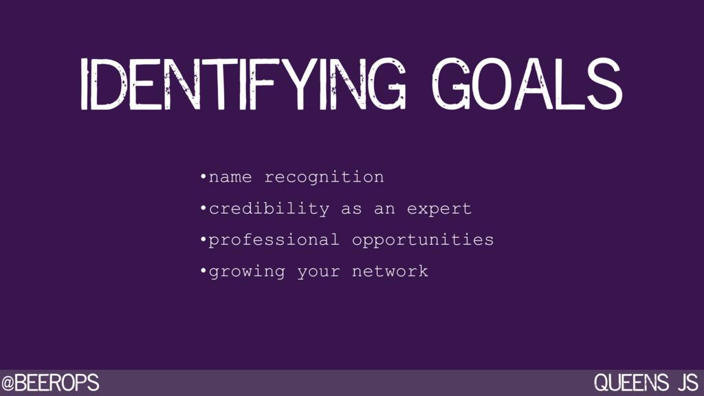 @beerops queens js Identifying goals •name reco...