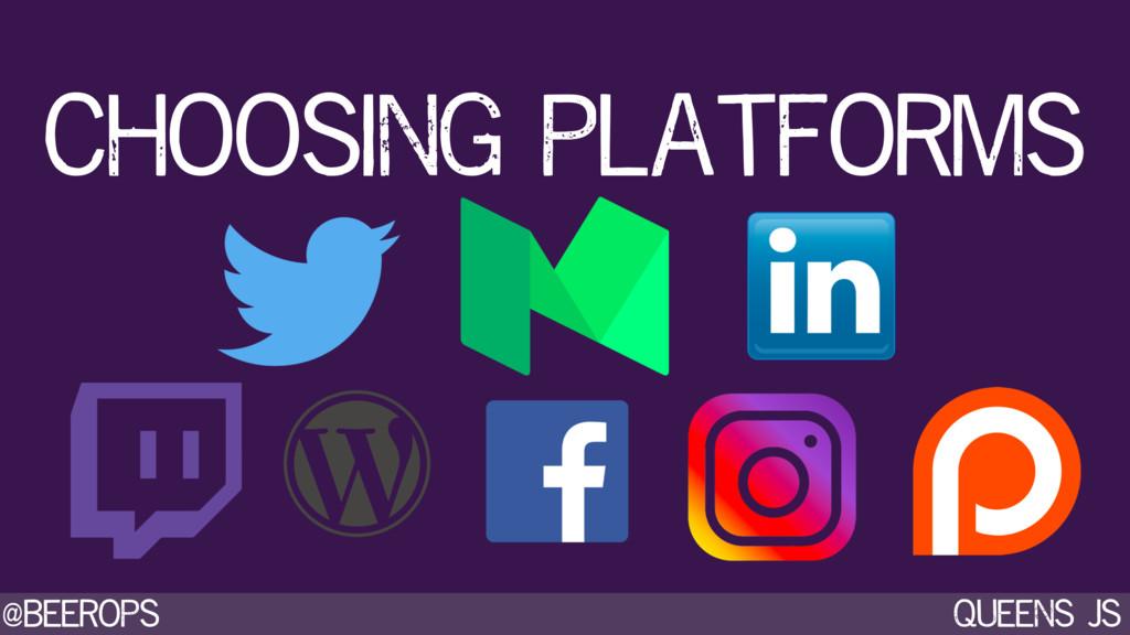 @beerops queens js choosing platforms