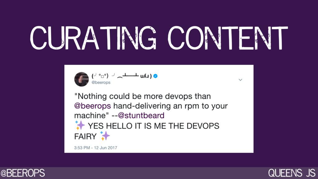 @beerops queens js curating content