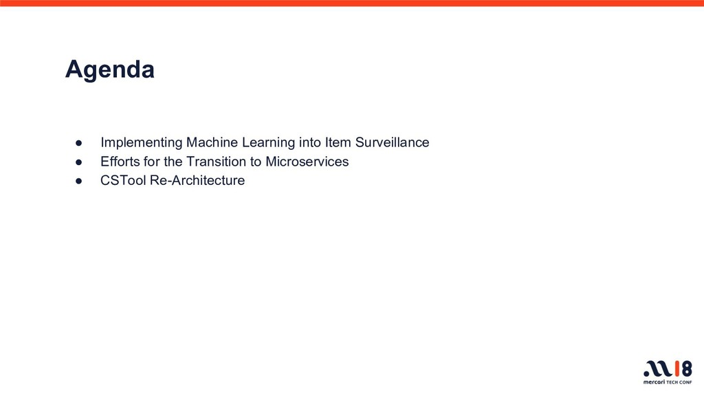 Agenda ● Implementing Machine Learning into Ite...