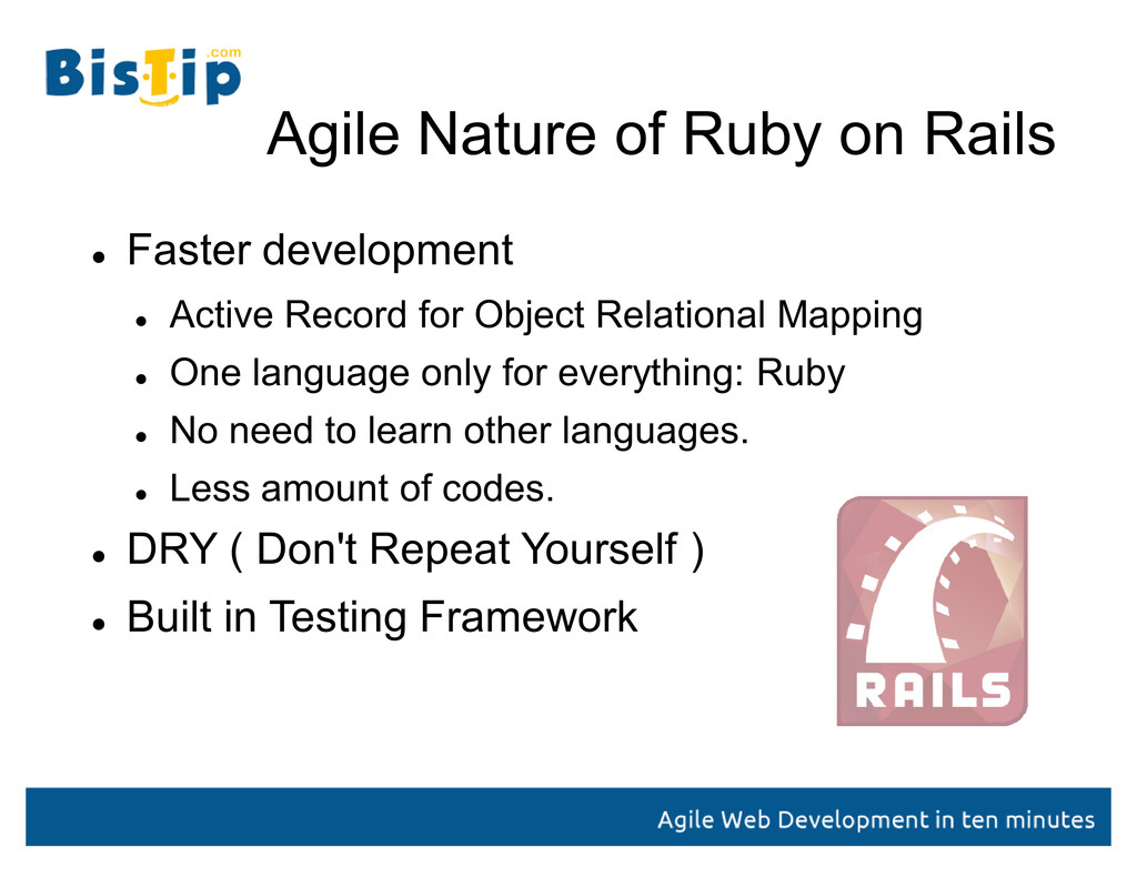 Agile Nature of Ruby on Rails  Faster developm...