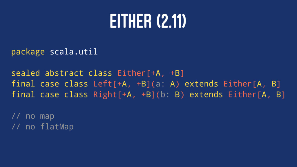 EITHER (2.11) package scala.util sealed abstrac...