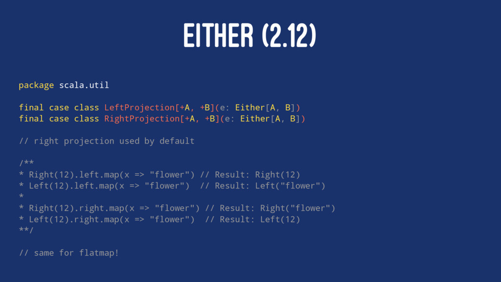 EITHER (2.12) package scala.util final case cla...