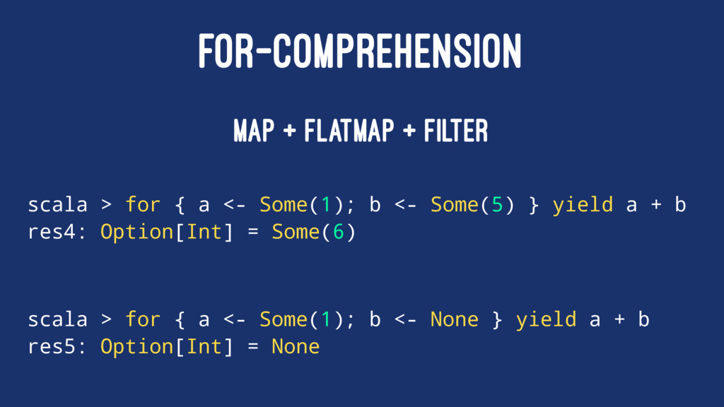 FOR-COMPREHENSION map + flatMap + filter scala ...