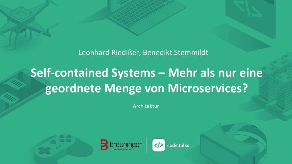 Leonhard Riedißer, Benedikt Stemmildt Self-cont...