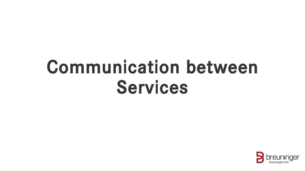 Communication between Services
