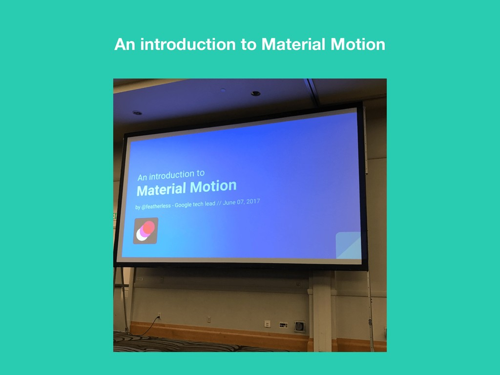 An introduction to Material Motion