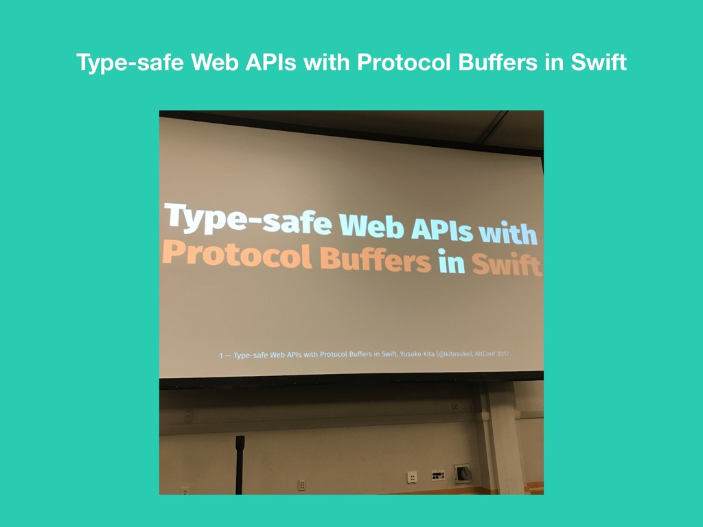 Type-safe Web APIs with Protocol Buffers in Swift