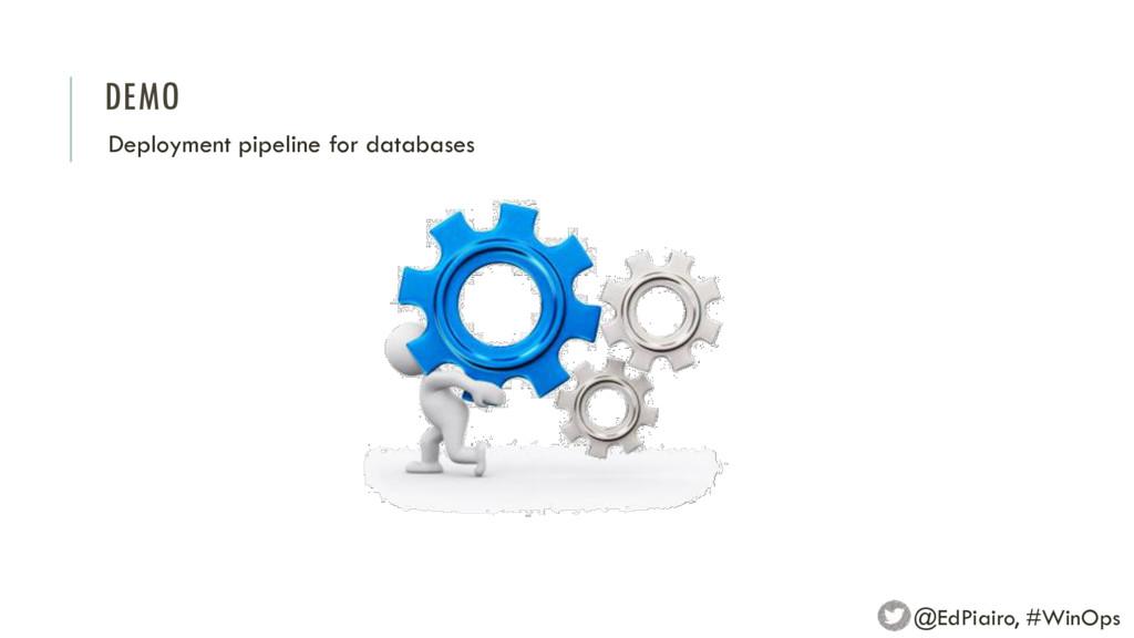 DEMO Deployment pipeline for databases @EdPiair...