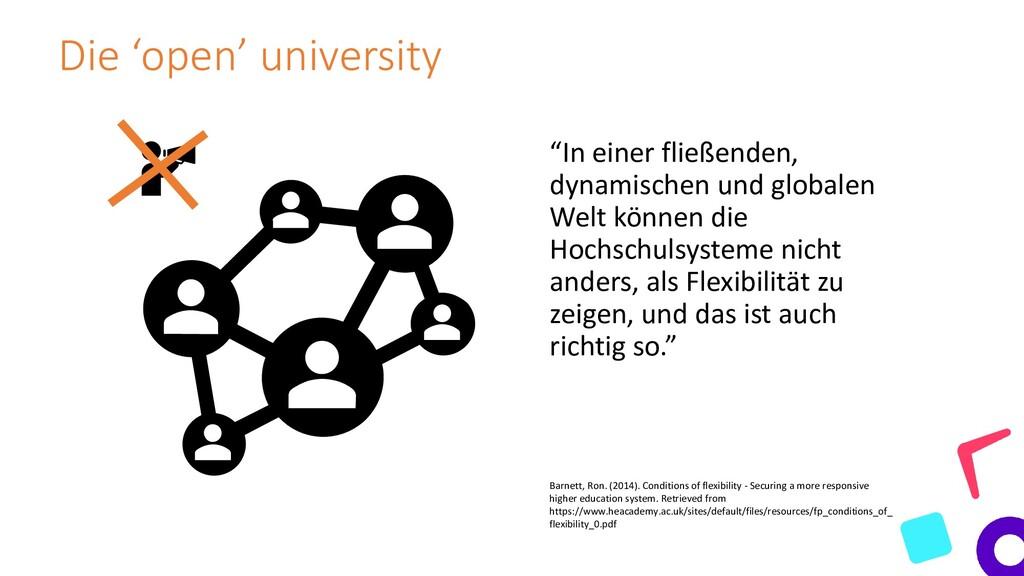 """Die 'open' university """"In einer fließenden, dyn..."""