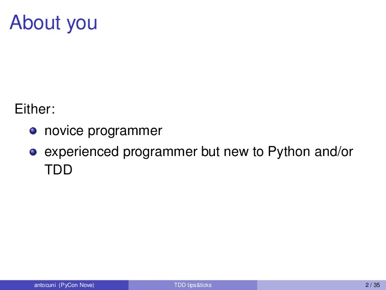 About you Either: novice programmer experienced...