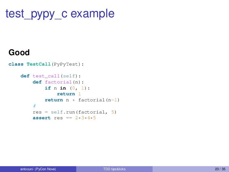 test_pypy_c example Good class TestCall(PyPyTes...