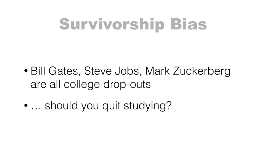 Survivorship Bias • Bill Gates, Steve Jobs, Mar...