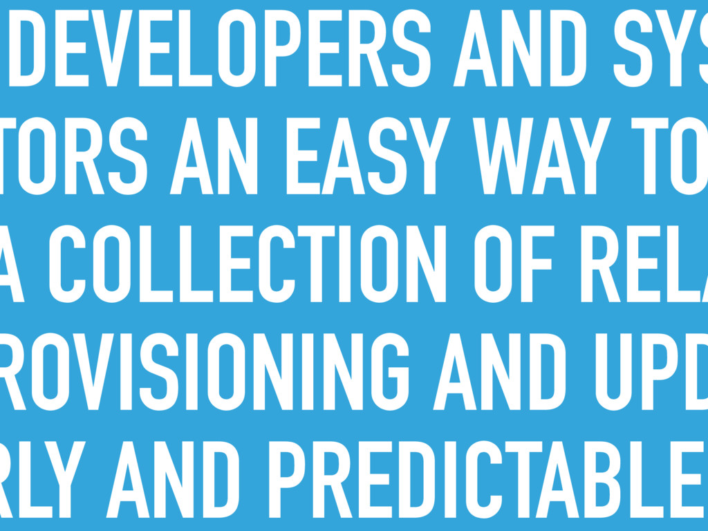 DEVELOPERS AND SYS TORS AN EASY WAY TO A COLLEC...