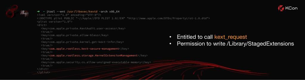 ➜ ~ jtool --ent /usr/libexec/kextd -arch x86_64...