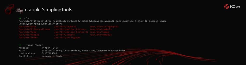 com.apple.SamplingTools ➜ ~ ls /usr/bin/{filter...