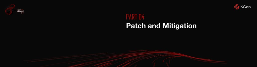 PART 04 Patch and Mitigation