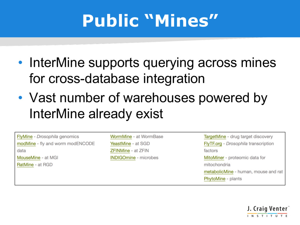"Public ""Mines"" • InterMine supports querying ac..."