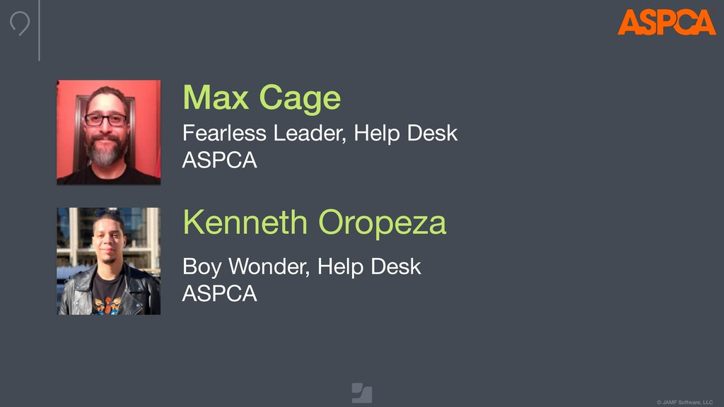 © JAMF Software, LLC Max Cage Fearless Leader, ...