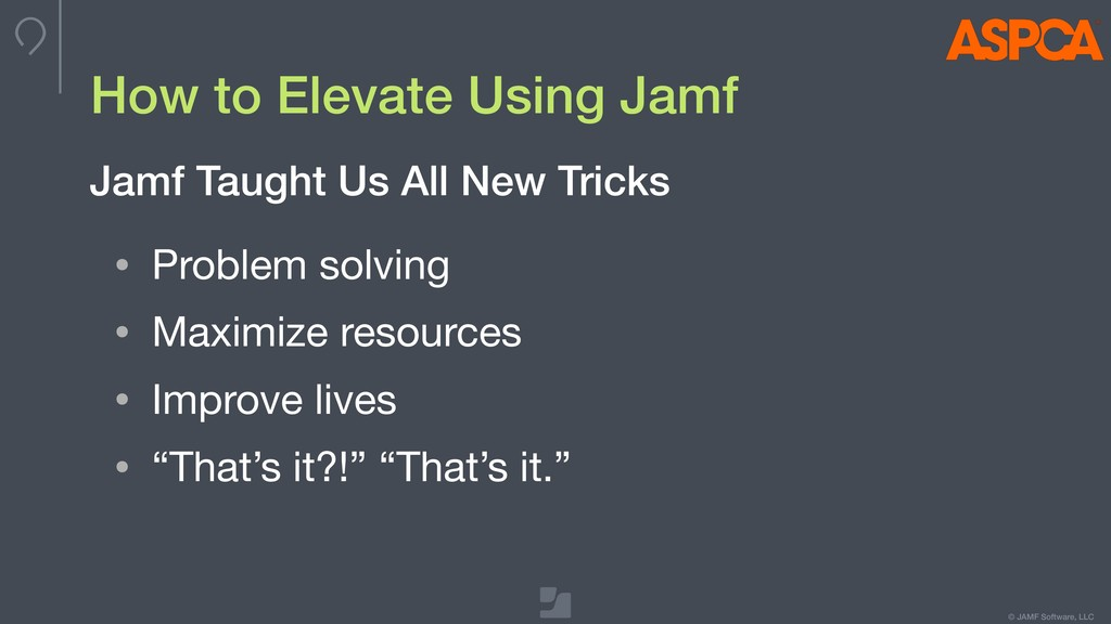 © JAMF Software, LLC How to Elevate Using Jamf ...