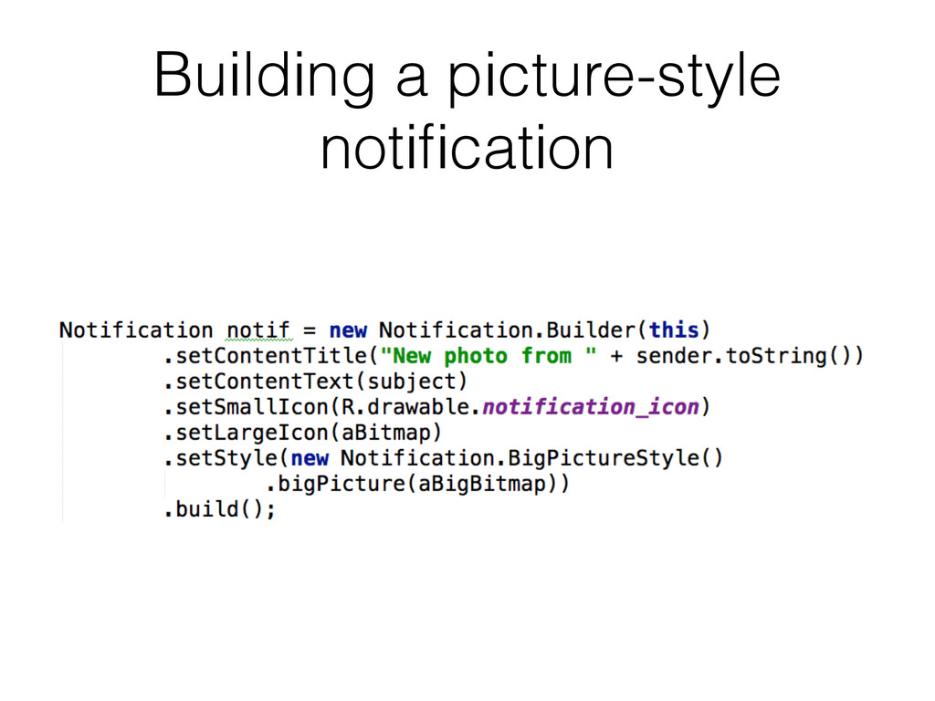 Building a picture-style notification