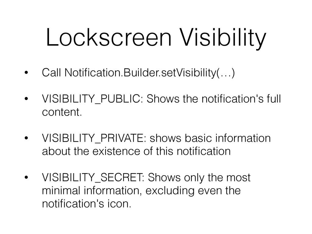 Lockscreen Visibility • Call Notification.Builde...