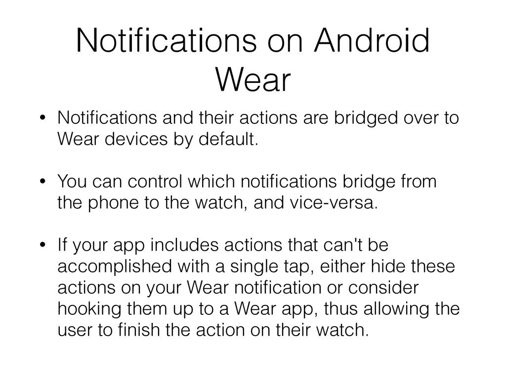 Notifications on Android Wear • Notifications and...