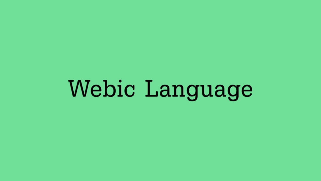 Webic Language
