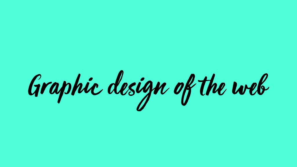 Graphic design of the web
