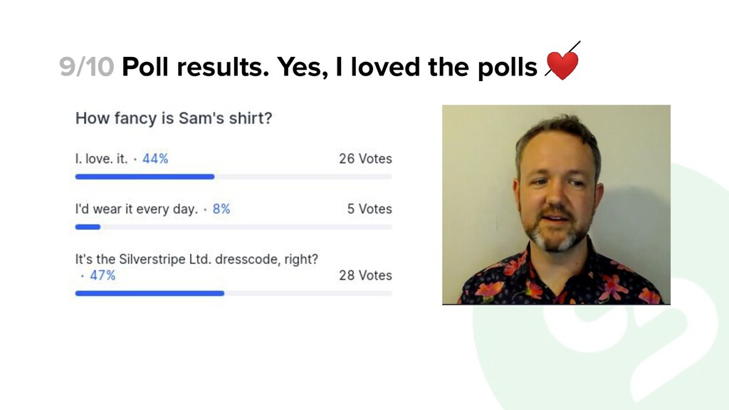 Poll results. Yes, I loved the polls ❤ 9/10