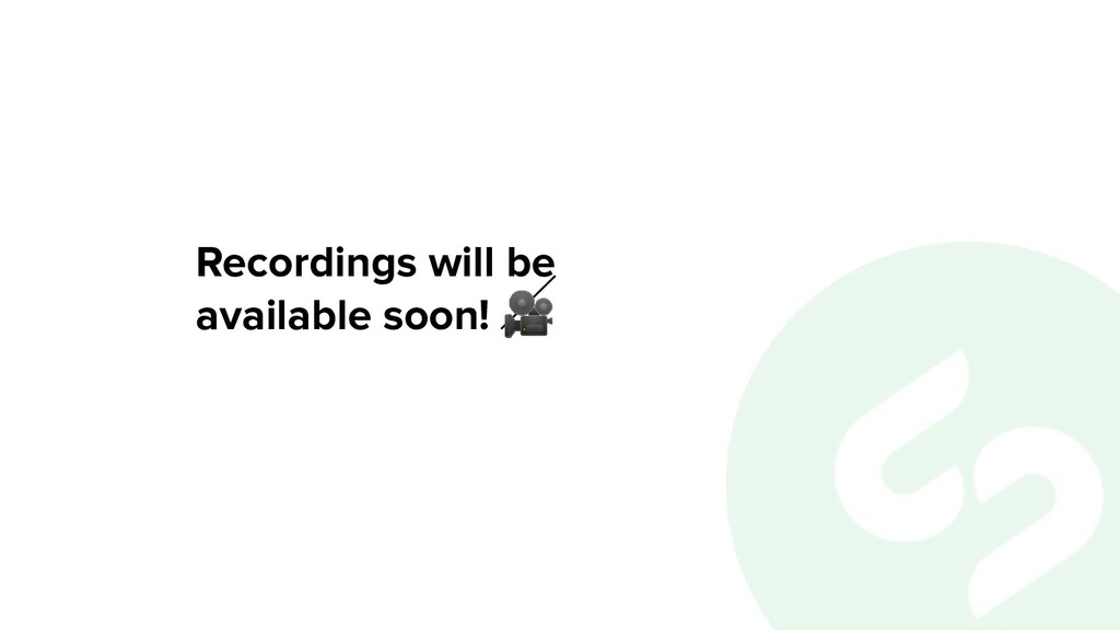 Recordings will be available soon!