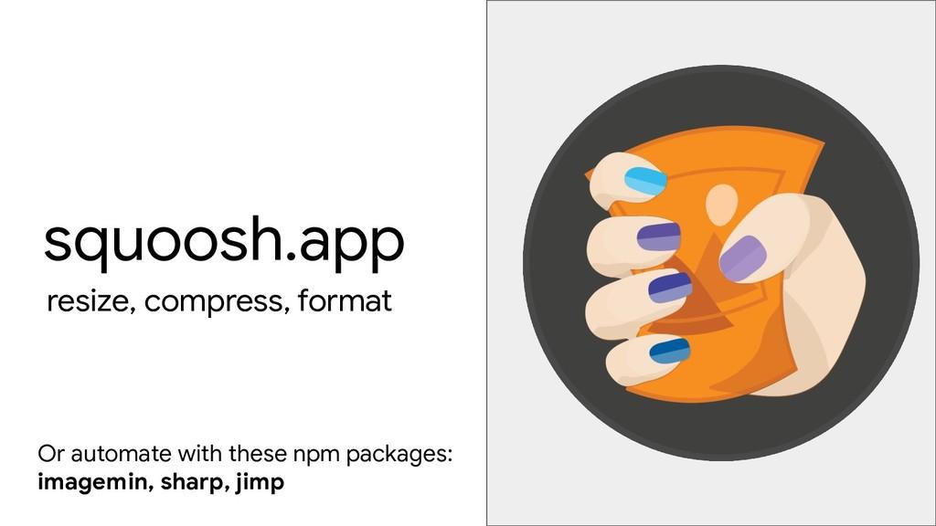 squoosh.app resize, compress, format Or automat...