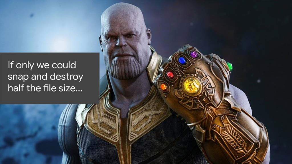 If only we could snap and destroy half the file...