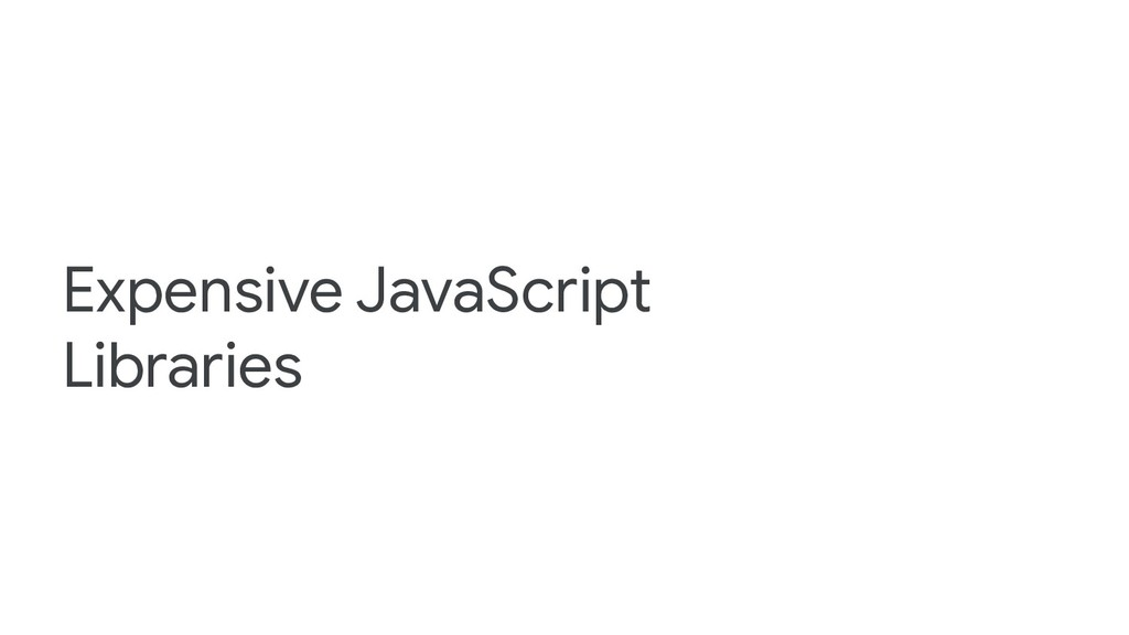 Expensive JavaScript Libraries
