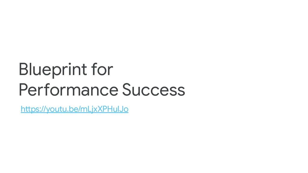 Blueprint for Performance Success https://youtu...