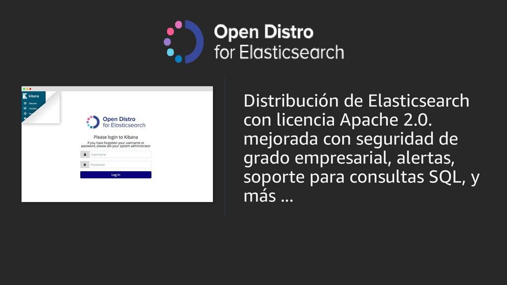 Distribución de Elasticsearch con licencia Apac...