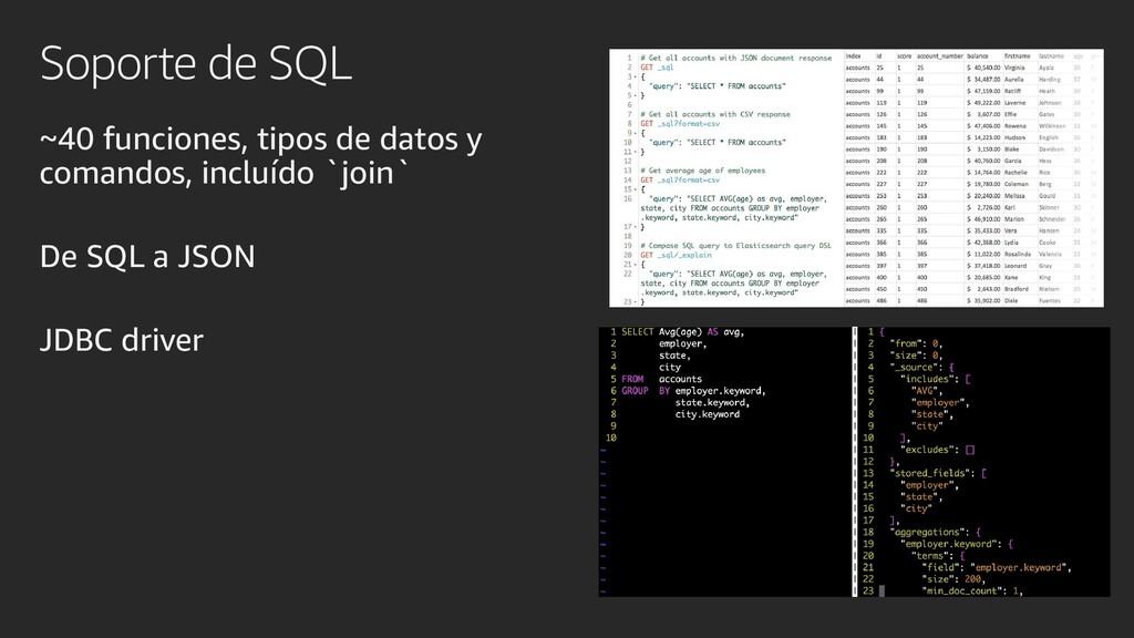Soporte de SQL ~40 funciones, tipos de datos y ...