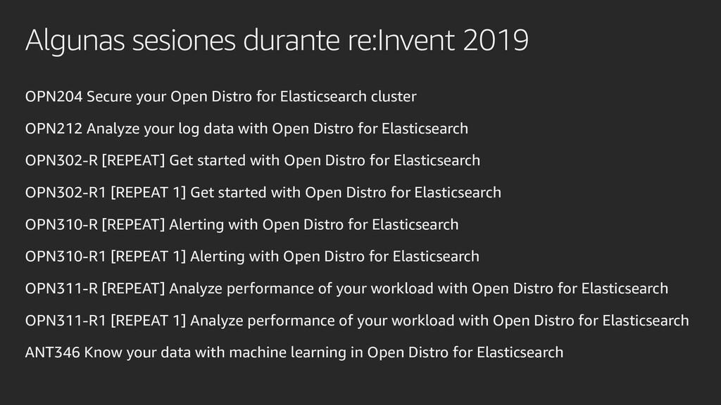 Algunas sesiones durante re:Invent 2019 OPN204 ...
