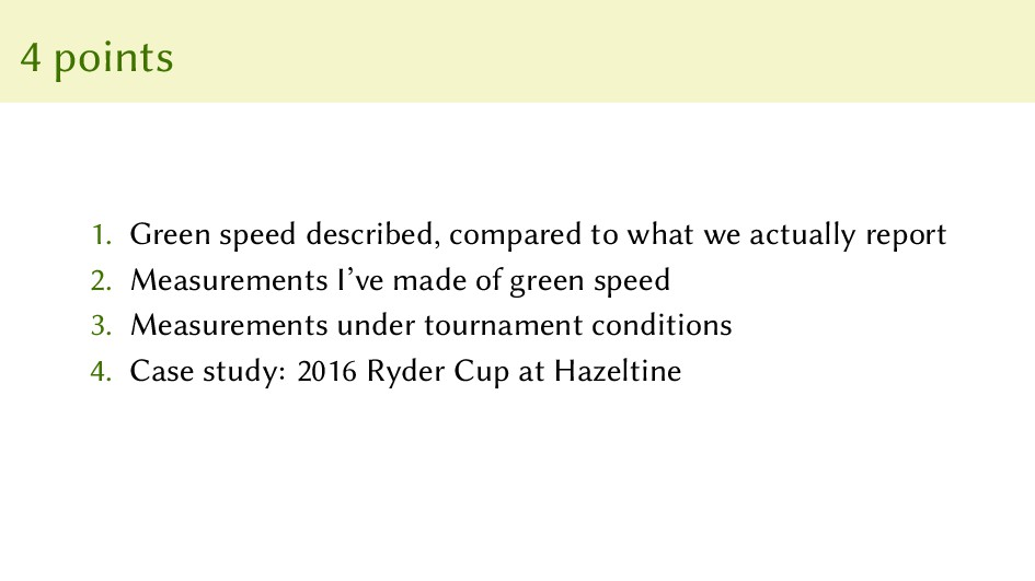 4 points 1. Green speed described, compared to ...