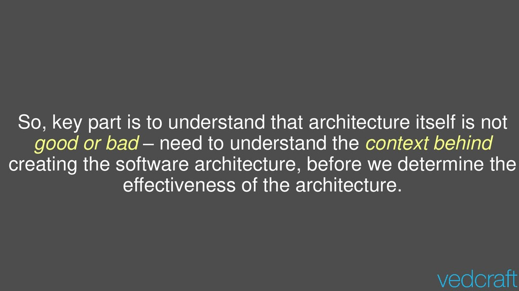 So, key part is to understand that architecture...