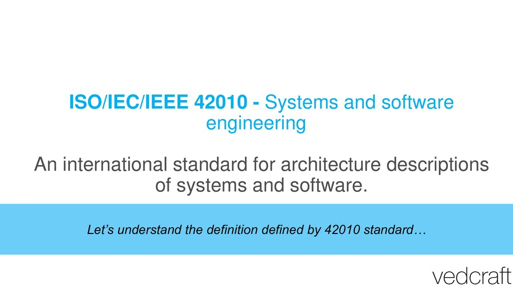 ISO/IEC/IEEE 42010 - Systems and software engin...