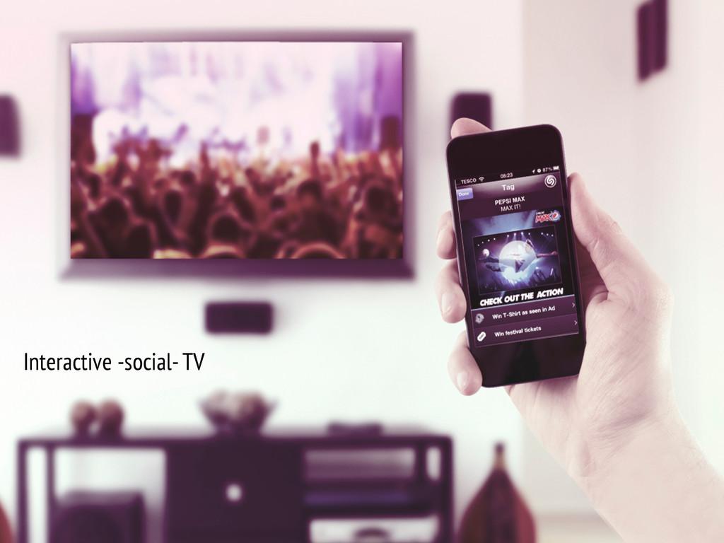 Interactive -social- TV