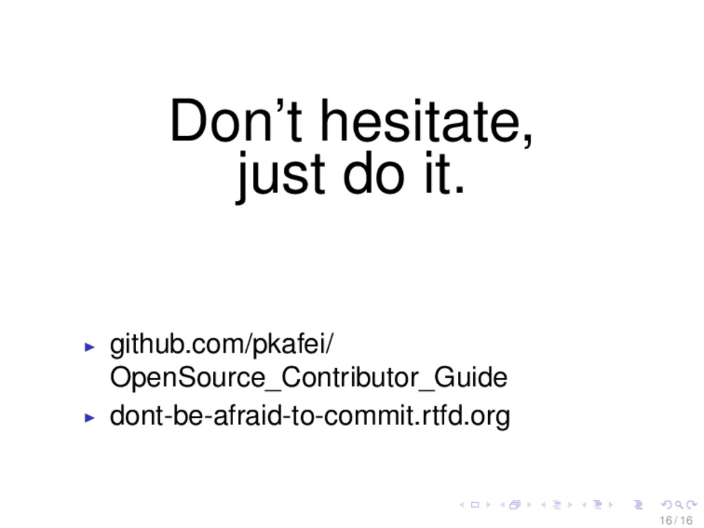 Don't hesitate, just do it. github.com/pkafei/ ...