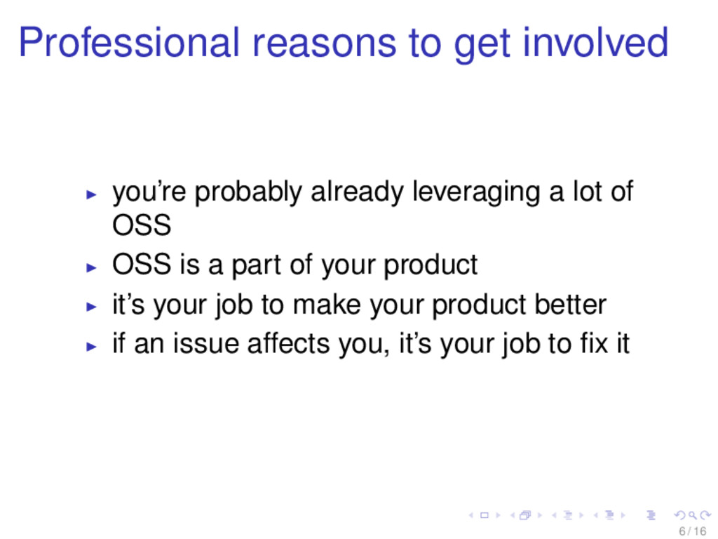 Professional reasons to get involved you're pro...