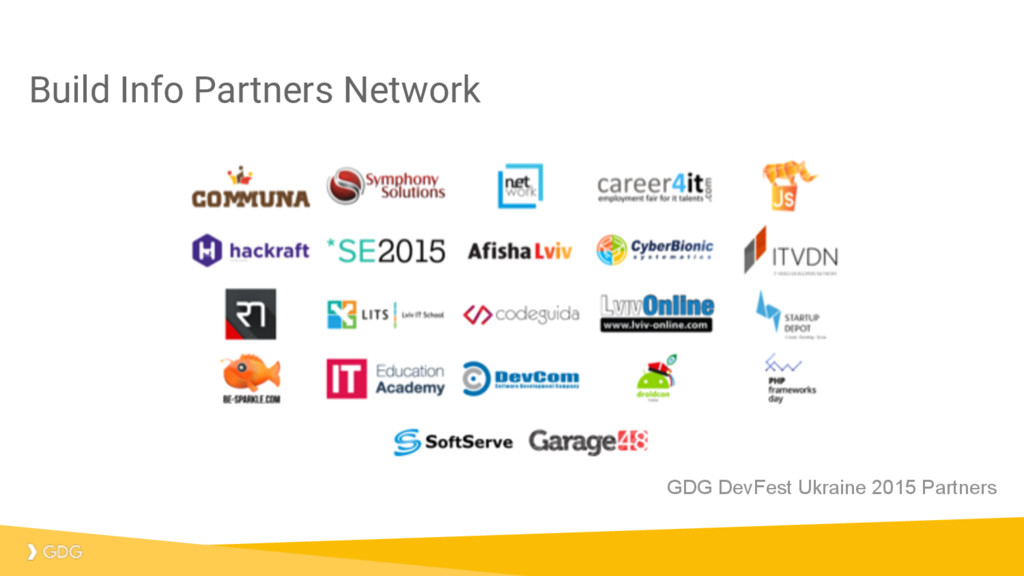Build Info Partners Network GDG DevFest Ukraine...