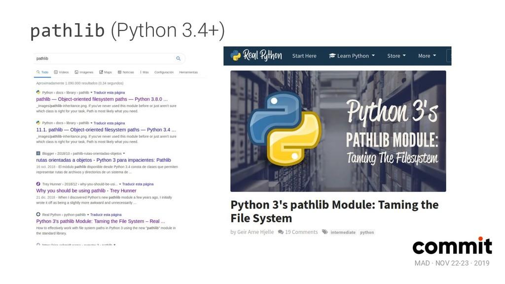MAD · NOV 22-23 · 2019 pathlib (Python 3.4+)