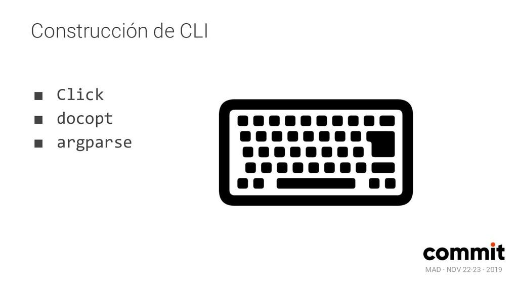 MAD · NOV 22-23 · 2019 Construcción de CLI ■ Cl...